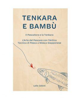 Tenkara e Bambù